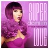 "X Factor's DAMI IM – Ready To Make An Impact with ""SuperLove"""