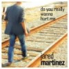 """Jared Martinez – The """"do you really wanna hurt me"""" interview"""